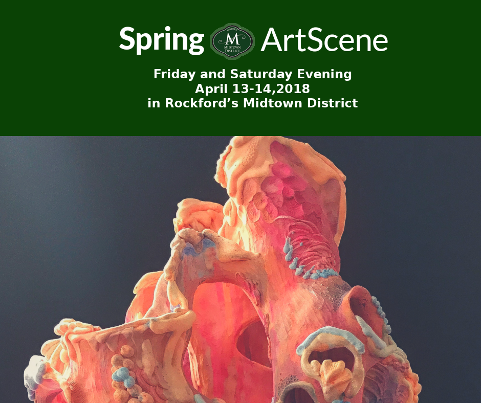 Spring 2018 ArtScene in Rockford's Midtown District - Friday & Saturday evening, April 13-14, 2018. Photo is of a sculputre by Melinda Cook.